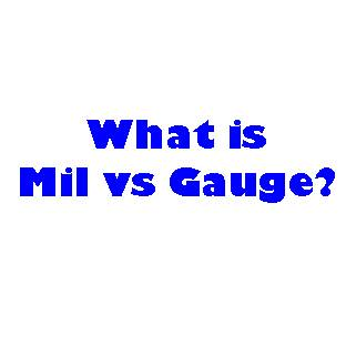 What is the difference between Mil and Gauge?