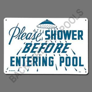 Shower Pool Sign